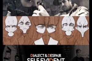 Dialect & Despair - Self Evident Oz Hip Hop